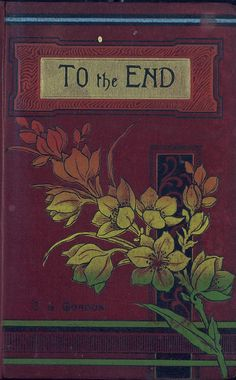 "Vintage book cover illustration: ""To the End"""