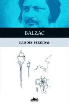 ilusoes perdidas - Balzac