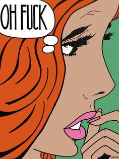 "Comic Girls Say.. ""oh fuck"" #comic #popart"