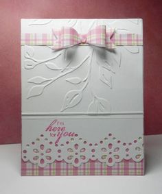 handcrafted greetin card ... embosssing folder branch with leaves ... die cut paper bow ... wide border punch lacy edge  ... cut pink and green plaid paper with white ... lovely card ... Stampin' Up! die and sentiment ...