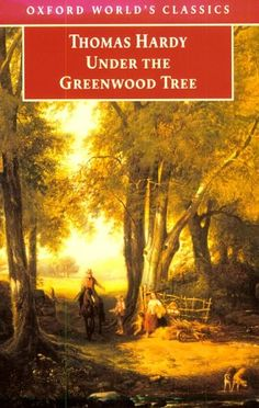 Under the Greenwood Tree: A Rural Painting of the Dutch School Thomas Hardy (1872) ~  It was Hardy's second published novel, the last to be printed without his name, and the first of his great series of Wessex novels.  In this lighthearted romance, the beautiful new village school teacher is pursued by three suitors: a working-class man, a landowner, and the vicar.