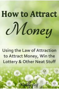 Using the Law of Attraction to attract money and other forms of abundance is easy . . . or it seems like it should be easy, anyway!Why, then, do...