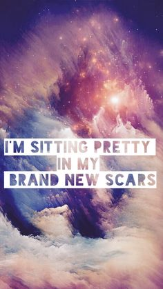 I'm sitting pretty in my brand new scars - Hallelujah by Panic! at the Disco. Picture by me :)>>>credit to the artist.not my edit. Band Quotes, Music Quotes, Music Lyrics, New Lyrics, Music Love, Music Is Life, My Music, Indie Pop, Emo Bands