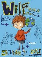 Kniha: Wilf, najväčší strachopud: Zachraňuje svet (Georgia Pritchettová) | bux.sk