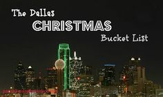 Dallas Christimas Bucket List! Things to do in Dallas this Christmas season. #Christmas #Dallas