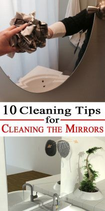 10 Cleaning Tips for Cleaning the Mirrors Cleaning mirrors and