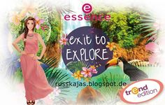 """.Russkajas Beauty.: Preview - Essence """"Exit to Explore"""""""