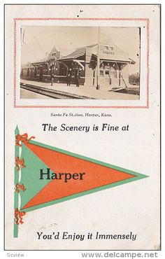 RP; The Scenery is Fine at Santa Fe Station, HARPER, Kansas, You'd Enjoy it Immensely, PU-1914 - Delcampe.com