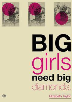 """big girls like big diamonds"" elizabeth taylor #design"