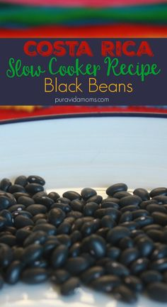 Black beans are an essential part of the Costa Rican diet- and super easy to set and forget in the slow cooker. Easy recipe for everyone.