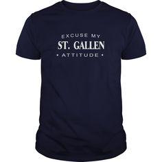 Excuse my St. Gallen Attitude T-shirt St. Gallen Tshirt,St. Gallen Tshirts,St. Gallen T Shirt,St. Gallen Shirts,Excuse my St. Gallen Attitude T-shirt, St. Gallen Hoodie Vneck