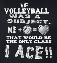 If volleyball was a subject, that would be the only class I ACE! * White/Metallic Silver Volleyball design on Black or Black Heather long sleeve t-shirts. Adult and Youth sizes available. #ad