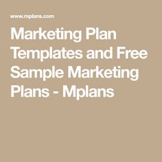 Marketing Plan Templates and Free Sample Marketing Plans - Mplans Marketing Plan Template, Free Samples, Templates, How To Plan, Stencils, Vorlage, Models