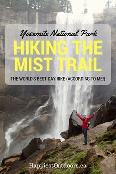 Photos to inspire your hike on the Mist Trail in Yosemite National Park, California.