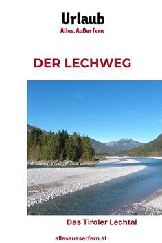 Der 125 km lange Lechweg, der von Lech am Arlberg durch Tirol bis nach Füssen im Allgäu durch das facettenreiche Lechtal führt, offenbart wildromantische Augen-Blicke und ein Naturschauspiel sondergleichen. Wandern am Lech ist Genuss pur. Tirol Wandern | Urlaub in Tirol | Lechweg wandern. Mit Unterstützung von Bund, Land und Europäischer Union (LEADER). Beach, Outdoor, Day Trips, River, Alps, Outdoors, The Beach, Beaches, Outdoor Games