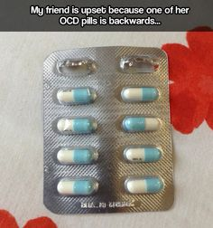 Funny pictures about OCD Treatment Pills. Oh, and cool pics about OCD Treatment Pills. Also, OCD Treatment Pills photos. Lol So True, Charlie Chaplin, Haha Funny, Hilarious, Funny Stuff, Random Stuff, Funny Shit, Random Things, Annoying Things