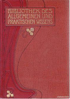 Bibliothek des allgemeinen und praktischen Wissens, zum Studium und Selbstunterricht, in 5. Bänden, Deutsches Verlagshaus Bong & Co., o.J. ca. 1905
