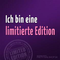 #limitiert #edition #mensch #nageldesign #zitat #spruch #weisheit