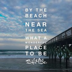 By the beach, near the sea, what a wonderful place to be! #SaltLife