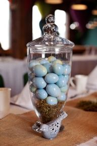Like the apothecary jar idea for eggs, jordan almonds, etc.
