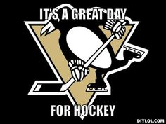 It's a great day for HOCKEY.