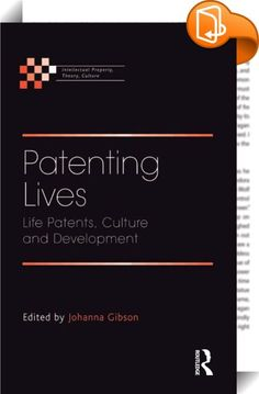 Patenting Lives    :  Patenting Lives includes contributions from various interests and perspectives, both in the context of current international developments in life patents and the global agenda of harmonization of international intellectual property. The book is divided into five sections reflecting the critical issues arising from patents and biotechnology - Context; Human Rights and Ethical Frameworks; Medicine and Public Health; Traditional Knowledge; and Agriculture. The intern...