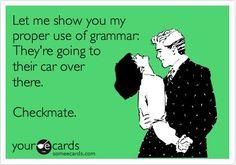 Grammar makes me happy :)