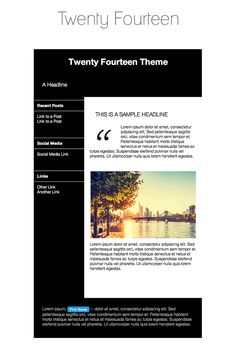 "We looked at customers' favorite WordPress themes and designed seven stunning WordPress-inspired email templates. Here's our new ""Twenty Fourteen"" email template."