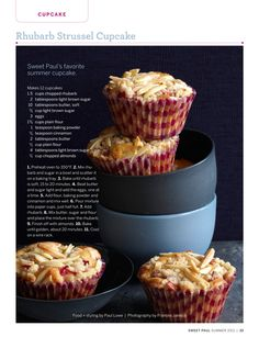 Rhubarb strussel cupcake (located in Sweet Paul Magazine) food + styling = Paul Lowe, photographer = Frances Janisch Popular Recipes, Great Recipes, Favorite Recipes, Cupcake Recipes, Cupcake Cakes, Cupcake Ideas, Cup Cakes, Dessert Ideas, Rhubarb Muffins