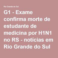G1 - Exame confirma morte de estudante de medicina por H1N1 no RS - notícias em Rio Grande do Sul