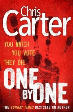Book 21: One By One (Chris Carter)   Rating: ⭐⭐⭐⭐⭐