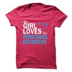 (Top Tshirt Seliing) This girl loves her PERSONNEL RECRUITER [Tshirt Facebook] Hoodies Tee Shirts
