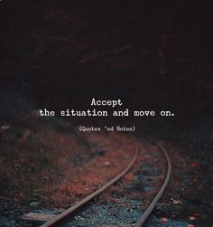 LIFE QUOTES : Accept the situation and move on. Photo by: Vladimir Gordienko…- LIFE QUOTES : Accept the situation and move on. Photo by: Vladimir Gordienko… – Top Quotes Online Quotes And Notes, New Quotes, Mood Quotes, Attitude Quotes, True Quotes, Positive Quotes, Motivational Quotes, Inspirational Quotes, Qoutes