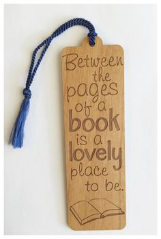 Bookmark With Quote - Between the Pages of a Book - Laser Engraved Alder Wood Bookmarks Quotes, Bookmarks For Books, Creative Bookmarks, Paper Bookmarks, Sunflower Sketches, Homemade Bookmarks, Bookmark Craft, Book Markers, School Gifts