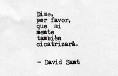 Short Spanish Quotes, Short Quotes, Cute Quotes, Best Quotes, Introvert Quotes, David, Broken Heart Quotes, More Than Words, True Words