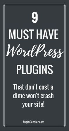 These 9 WordPress plugins are essential for new bloggers and business owners. And, they're all free! via @angiegensler