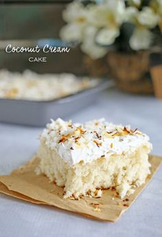 Coconut Cream Cake recipe!  A yummy and easy summer dessert!