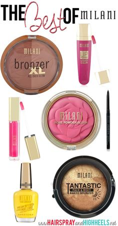 The Best Milani Products! Awesome prices and great quality products! #drugstorebeauty