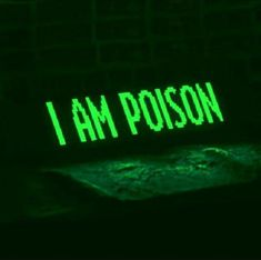 i am poison green tumblr aesthetic