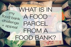 What is in a food parcel from a food bank?