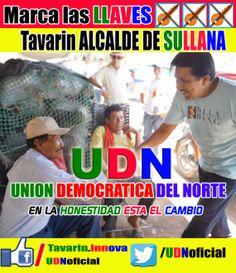 """UDN Unión Democrática del Norte """"En la Honestidad Está el Cambio"""" MARCA LAS LLAVES"""
