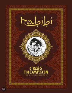 Habibi, C. Thompson  Parabel over liefde, slavernij en religie. prachtig verteld en getekend!