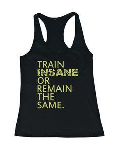 Train Insane or Remain the Same Women's Workout Tank Top Sleeveless Fitness Tank