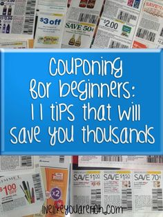 Couponing for beginners:  Tips 3, 7 and 10 are especially helpful!