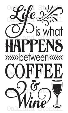 New quotes coffee wine glasses ideas Wine Quotes, Coffee Quotes, Life Is What Happens, Shit Happens, Coffee Wine, Coffee Cup, Coffee Pods, Coffee Break, Coffee Drinks