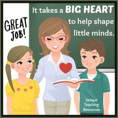 It takes a big heart to help shape little minds.  50+ Teacher Appreciation quotes and graphics on this page of Unique Teaching Resources.