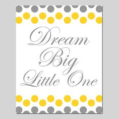 Dream Big Little One 11x14 Nursery Art Print Polka Dot