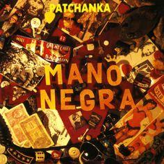 "1988 - Mano Negra ""Patchanka"""