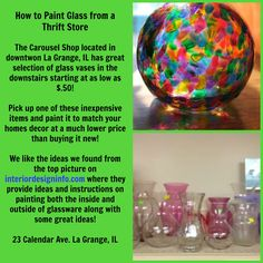Vases on sale as of 7/16/14 at the Carousel Shop in La Grange and a link on how to paint them!