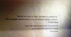 Frida Kahlo, frase en pared de su casa en Coyoacán México.
